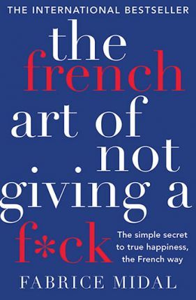 cover of the french art of not giving a f*ck
