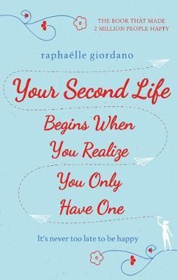 review on your second life begins when you realize you only have one showing book cover